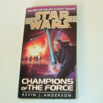 Star Wars Champions of The Force paperback book Kevin J Anderson